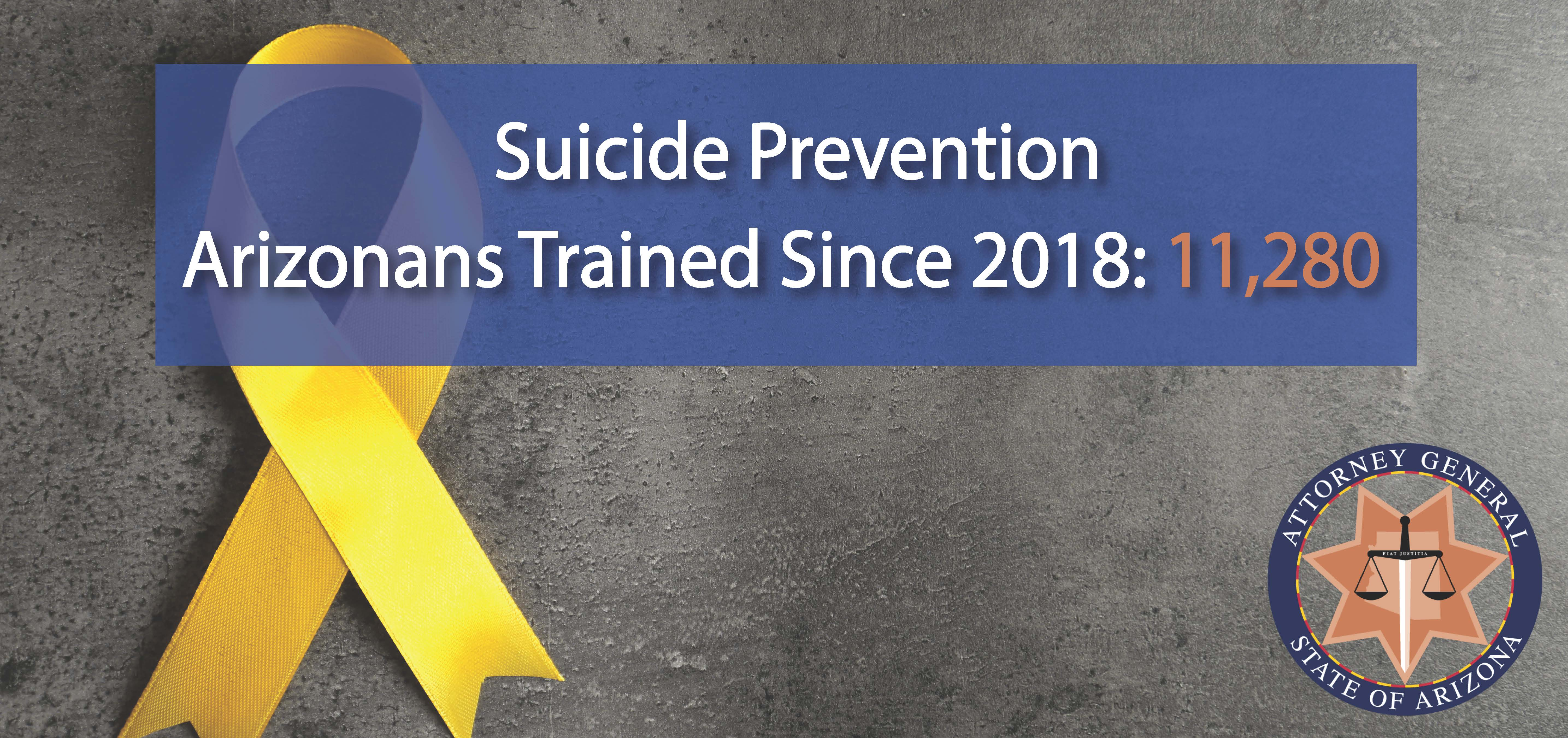 Banner informing that over 10,000 Arizonans have received Suicide Prevention training.